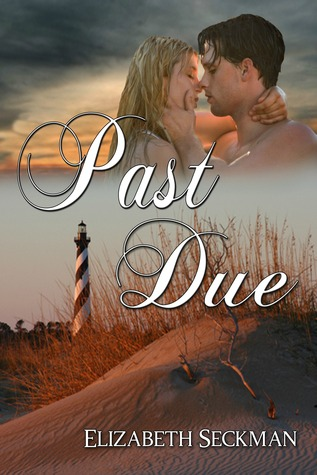 Past Due by Elizabeth Seckman