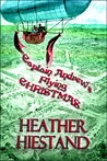 Captain Andrew's Flying Christmas (Steampunk Smugglers, #1)