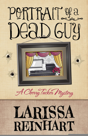 Portrait of a Dead Guy (A Cherry Tucker Mystery, #1)