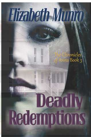 Deadly Redemptions by Elizabeth Munro