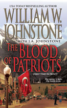 The Blood of Patriots by William W. Johnstone
