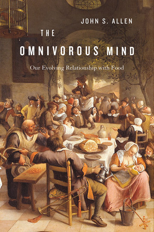 The Omnivorous Mind by John S. Allen