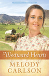 Westward Hearts (Homeward on the Oregon Trail, #1)