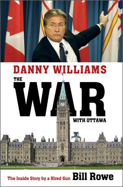 Danny Williams: The War with Ottawa