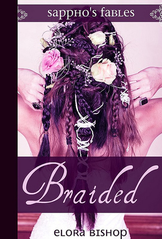 Braided by Elora Bishop