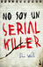 No soy un Serial Killer (John Cleaver, #1)