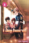 I Am Here!, Vol. 2