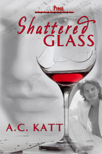 Shattered Glass by A.C. Katt