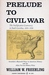 Prelude to Civil War: The N...