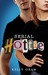 Serial Hottie by Kelly Oram