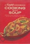 Cooking with Soup - A Campbell Cookbook