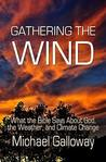 Gathering the Wind