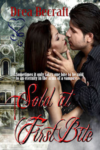 Sold at First Bite by Drea Becraft