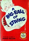 A Big Ball of String (Beginner Books)