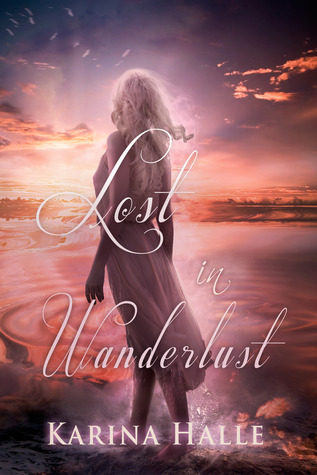 Lost in Wanderlust by Karina Halle