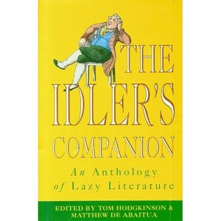 The Idler's Companion by Tom Hodgkinson