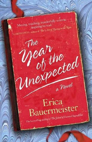 A Year of the Unexpected by Erica Bauermeister