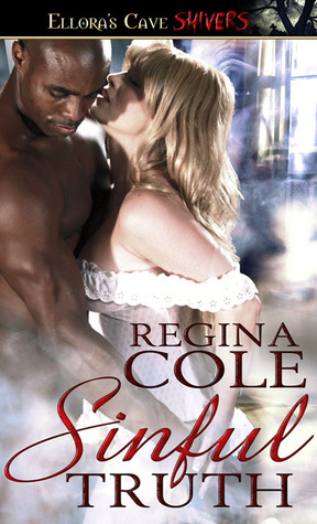 Sinful Truth by Regina Cole