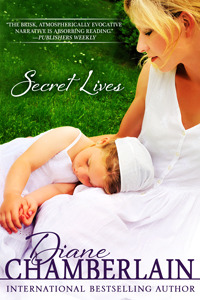 Secret Lives by Diane Chamberlain