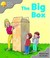 The Big Box (Oxford Reading...