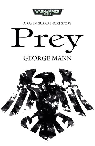 Prey by George Mann
