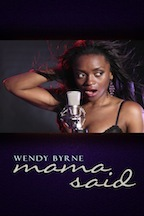 Mama Said by Wendy Byrne