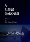 A Rising Darkness (The Hand of Justice, #1)