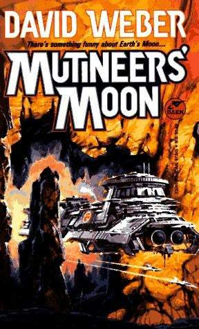 Mutineers' Moon by David Weber