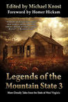 Legends Of The Mountain State 3 by Michael Knost