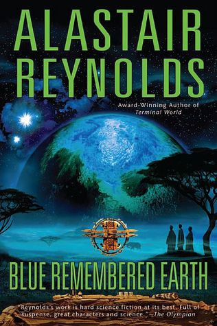 Blue Remembered Earth by Alastair Reynolds