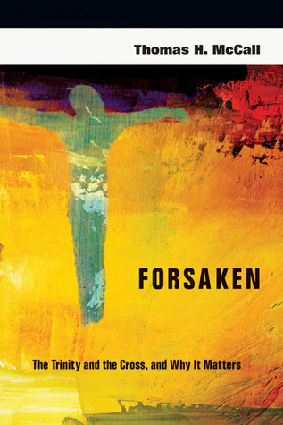 Forsaken by Thomas H. McCall