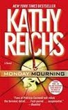 Monday Mourning (Temperance Brennan, #7)