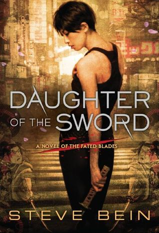 Daughter of the Sword (Fated Blades, #1)