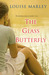 The Glass Butterfly by Louise Marley