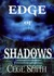 Edge of Shadows (Shadows, #1)