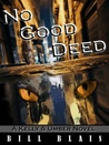 No Good Deed (Kelly & Umber, #1)