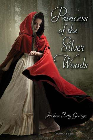Princess of the Silver Woods (Princess, #3)