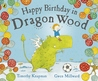 Happy Birthday in Dragon Wood
