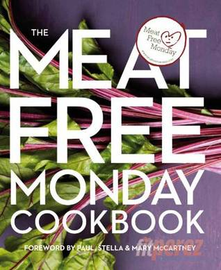 The Meat Free Monday Cookbook by Annie Riggs
