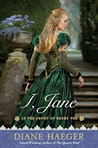 I, Jane by Diane Haeger