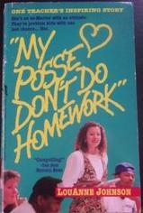 """My Posse Don't Do Homework"" by LouAnne Johnson"