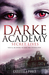Secret Lives (Darke Academy...