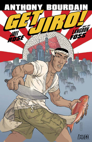 Get Jiro! by Anthony Bourdain