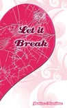 Let It Break