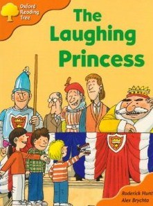 The Laughing Princess by Roderick Hunt