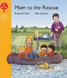 Mum To The Rescue (Oxford Reading Tree: Stage 5: More Stories)