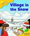 Village In The Snow (Oxford Reading Tree: Stage 5: Storybooks: Magic Key)
