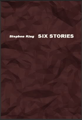 Six Stories by Stephen King