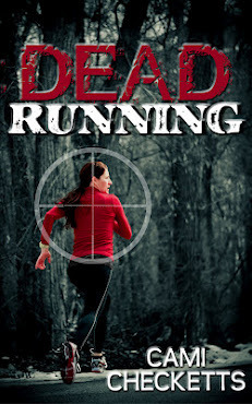 Dead Running by Cami Checketts