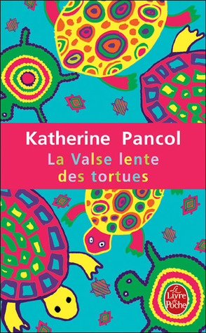 La valse lente des tortues (Joséphine, #2)